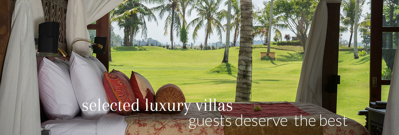selected luxury villas – guests deserve the best