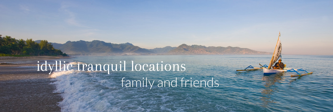 Idyllic tranquil locations – family and friends
